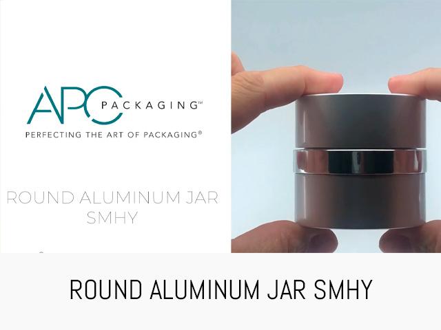 ROUND ALUMINUM JAR | SMHY | APC PACKAGING